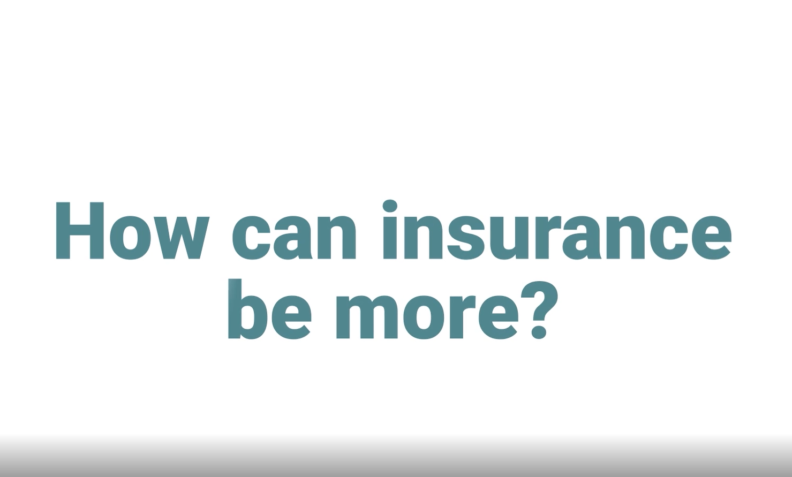 How Can Insurance Be More-still frame